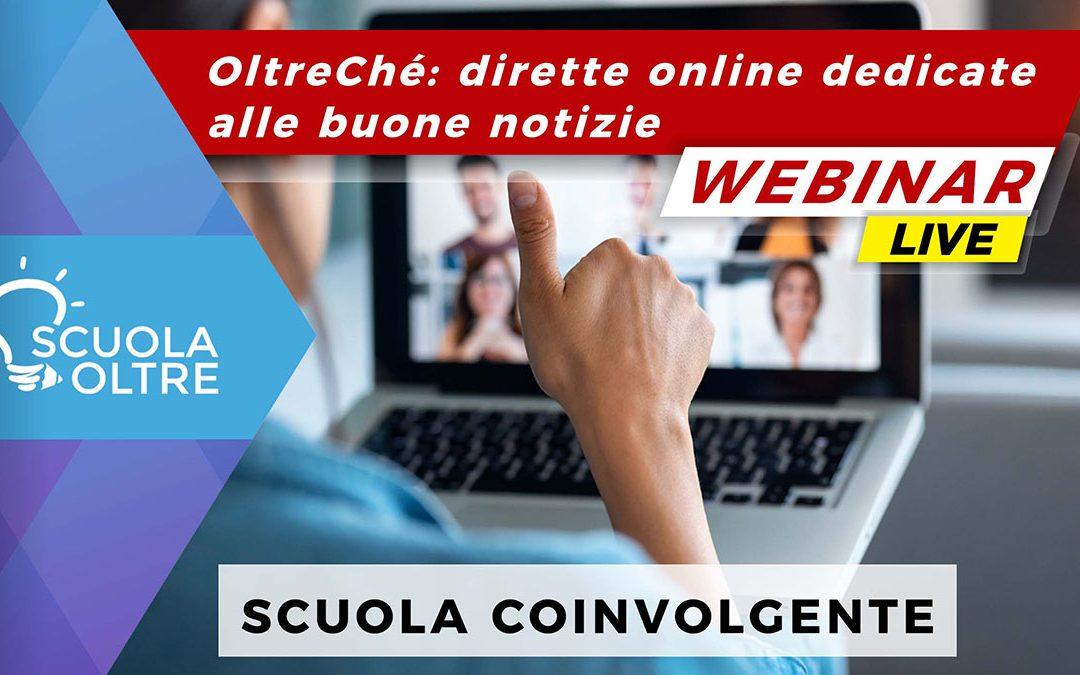 OltreChé: dirette online dedicate alle buone notizie – La scuola coinvolgente